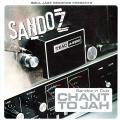 Sandoz - Sandoz In Dub: Chant To Jah