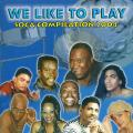 Various - Soca Compilation 2004: We Like To Play (Soca)