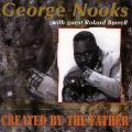 George Nooks - Created By The Father (with Roland Burrell)
