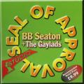 BB Seaton, Gaylads - Seal Of Approval (CD-R)