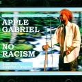 Apple Gabriel (Israel Vibration) - No Racism: Live (Apple From Israel Vibration)