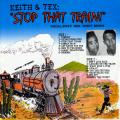 Keith & Tex - Stop That Train