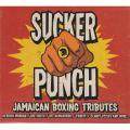 Various - Sucker Punch: Jamaican Boxing Tributes