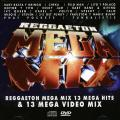 Various - Reggaeton Mega Mix: 13 Mega Hits + 13Mega Video Mix (CD + DVD)
