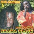 Dub Station, Shake Black - Chant Rastafari