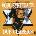 Soul Syndicate - Niney The Observer Presents Soul Syndicate Dub Classics