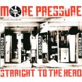 Various - More Pressure Volume 1: Straight To The Head