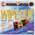 Various - Riddim Driven: Wipe Out