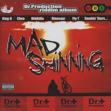 Mad Shining: Dr. Production Riddim Album
