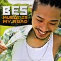 BES - Music Is My Road