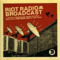 Various - Riot Radio Broadcast: A Journey Through The Trojan Records Valuts With The Dead 60's As Your Guide