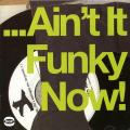Various - Ain't It Funky Now!: Flat Out Funk From The Jazz Brotherhood