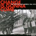 Various - Change Is Gonna Come: The Voice Of Black America 1963-1973