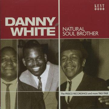 Danny White - Natural Soul Brother (CD)
