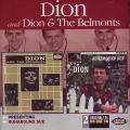 Dion, Dion, Belmonts - Presenting Dion + The Belmonts & Runaround Sue