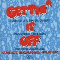 Various - Gettin' It Off: Westbound Funk