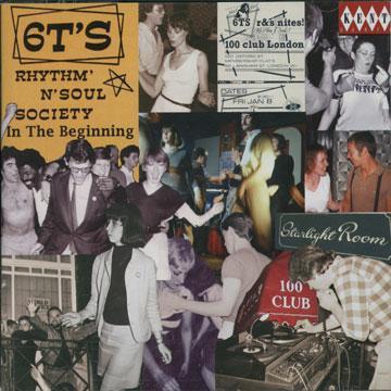 6Ts Rhythm & Soul Society: In The Beginning