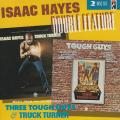Isaac Hayes - Three Tough Guys + Truck Turner