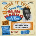 Slim Harpo, His king Bees - Sting It Then