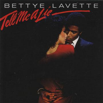 Bettye Lavette - Tell Me A Lie (CD)