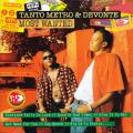 Tanto Metro, Devonte - Most Wanted