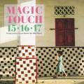 15,16,17 - Magic Touch (3 Bonus Tracks) (Japanese Press: Japanese Press: With Japanese explanation + Lyrics tra
