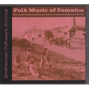 Folk Music of Jamaica (FE4453) (CD-R)