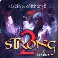 Sizzla, Anthony B - 2 Strong (Star Trail)