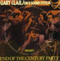 Gary Clail, ON U Sound System - End Of The Century Party