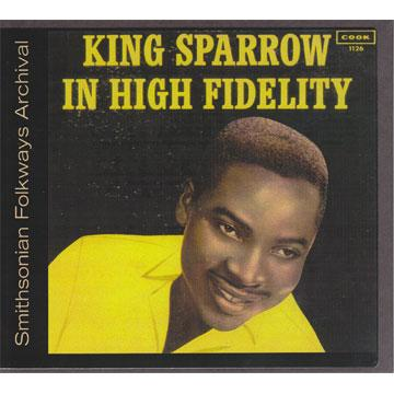 King Sparrow In High Fidelity (COOK01126) (CD-R)