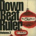 Various - Down Beat Ruler Volume 2 (Sun Shot JPN/Village Again JPN)
