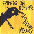Meow Meows - Friends On Benefits; London Road (Picture Sleeve)