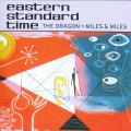 Eastern Standard Time - Dragon (Picture Sleeve)