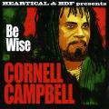 Cornell Campbell - Be Wise (Pictue Sleeve)