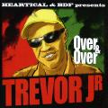 Trevor Junior - Over & Over (Picture Sleeve)