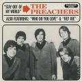 Preachers - Who Do You Love; Stay Out On My Mind (Coloured Vinyl) (Picture Sleeve)