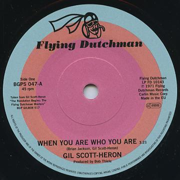 Gil Scott-Heron - When You Are Who You Are (7