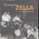 Danny Zella & The Zellrocks - Zebra; Youngster Meets Monster