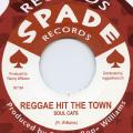 Soul Cats - Reggae Hit The Town
