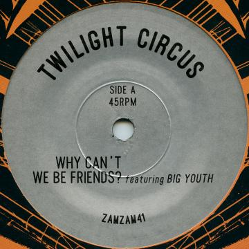 Why Can't We Be Friends? / Dub