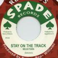 Selectors - Stay On The Track