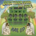 Digitron Sound, Dan I - Hail Up (Picture Sleeve)