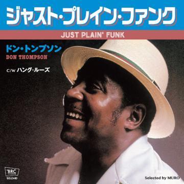 Just Plain' Funk / Hang Loose