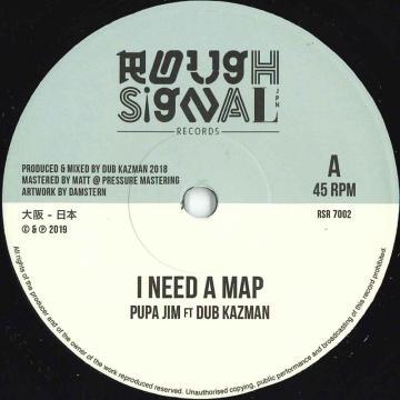 I Need A Map / I Need A Dub