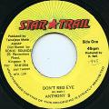 Anthony B - Don't Red Eye (Star Trail)