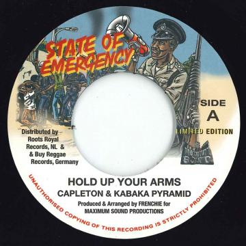 Hold Up Your Arms / State Of Emrgency Dub