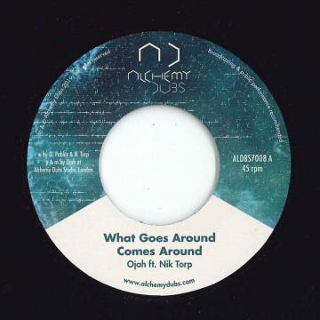 What Goes Around Comes Around / Dub Goes Around Comes Around