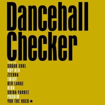 Dancehall Checker / (DJ Watarai Remix)