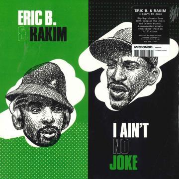 I Ain't No Joke / Eric B. Is On The Cut'