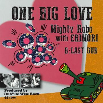 One Big Love / Last Dub